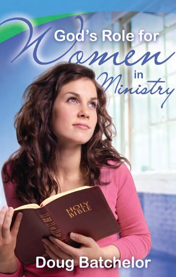 God's Role for Women in the Ministry - Amazing Facts Ministries