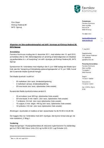 Finn Olsen Klintrup Hedevej 80 8472 Sporup Afgørelse om ikke ...