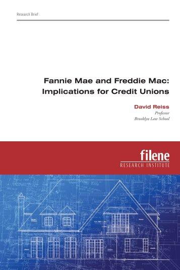 Fannie Mae and Freddie Mac: Implications for Credit Unions - Filene ...