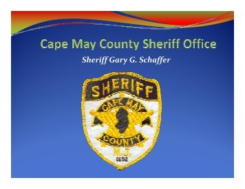 Sheriff Gary G. Schaffer - Cape May County Chamber of Commerce