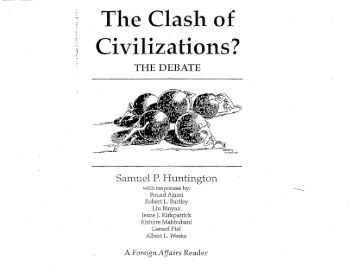 clash of civilizations and interreligious dialogue Clash or dialogue2007 clash or dialogue by: stefan bucher abstrak kertas ini mengkritik teori pertempuran perad the official journal of the centre for civilisational dialogue | vol 3the clash of civilizations foreign affairs 1993/3 the clash of civilizations and the remaking of world.