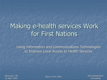 Making e-health services Work for First Nations - K-Net