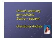 Umenie správnej komunikácie Sestra – pacient Oreničová Andrea