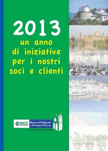 2013 un anno di iniziative per i nostri soci e clienti - BCC Vignole