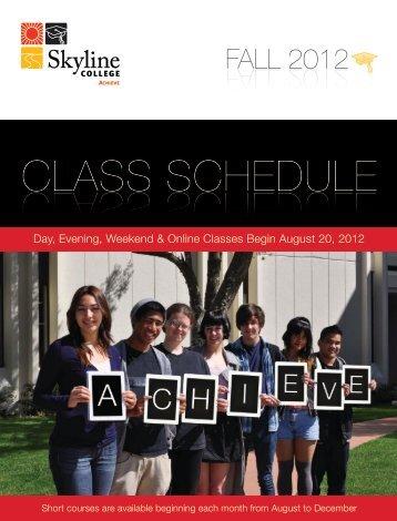 CLASS SCHEDULE CLASS SCHEDULE - Skyline College