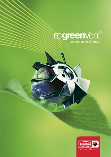 Catalogue ECgreenVent - HELIOS Ventilateurs S.à.rl