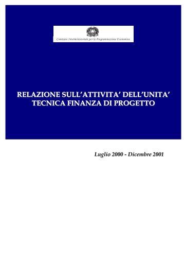 Relazione annuale UTFP (luglio 2000-dicembre 2001) - Cipe