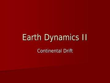 Earth Dynamics II