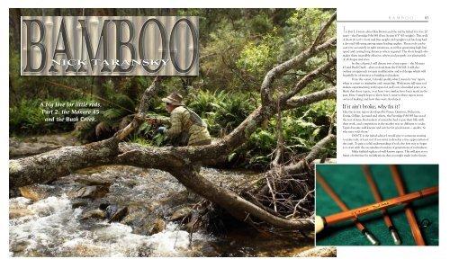"Short Bamboo Rods - Part 2 - The ""Monaro 45"" and ""Bush Creek"""