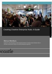 Creating Creative Enterprise Hubs: A Guide - Arts NSW