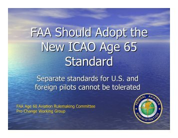 Pro-ICAO Standard Presentation. - Age 60 Rule