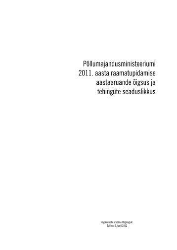Põllumajandusministeeriumi 2011. aasta raamatupidamise ...