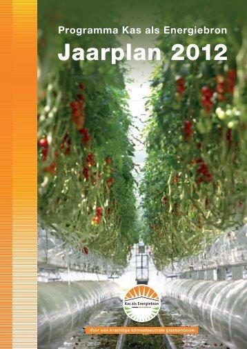 Jaarplan 2012 Kas als Energiebron - Energiek2020