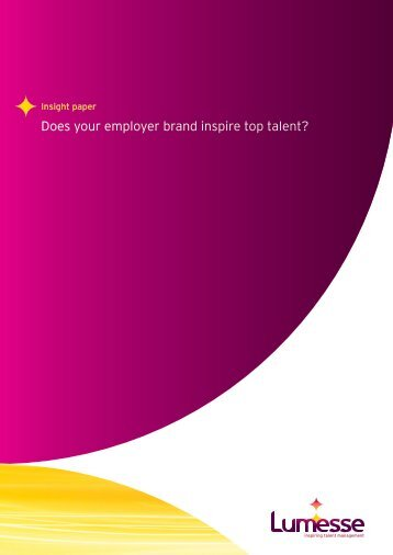 Does your employer brand inspire top talent? - Lumesse