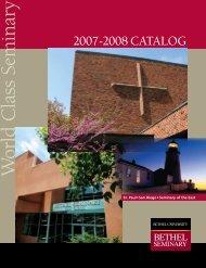 minary W orld Class Seminary - Bethel Seminary - Bethel University