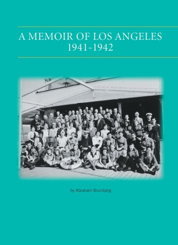 A Memoir of Los Angeles 1941-1942 - Yiddish Book Center