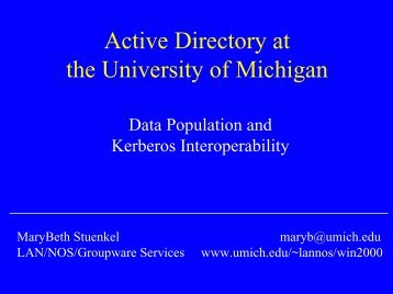 Active Directory at the University of Michigan - Internet2 Middleware ...