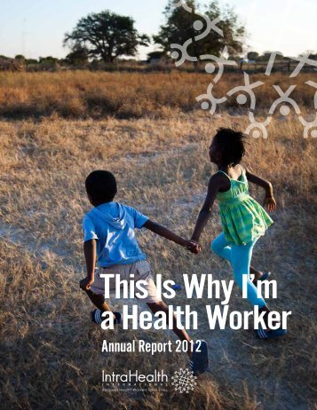 Annual Report 2012 - IntraHealth International