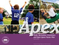 Parks, Recreation, Greenways, and Open Space ... - Town of Apex