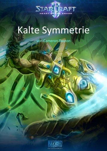 Kalte Symmetrie