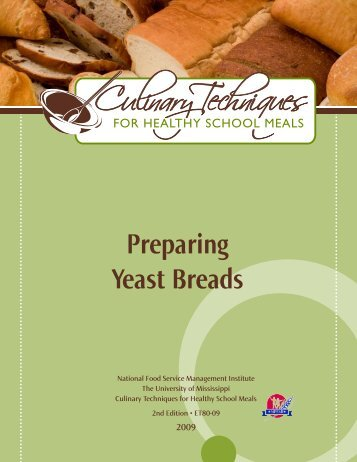 Preparing Yeast Breads - National Food Service Management Institute