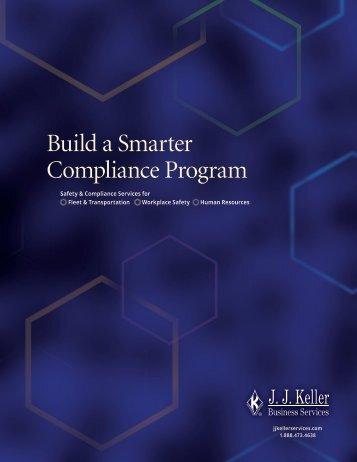 Build a Smarter Compliance Program - JJKellerServices.com