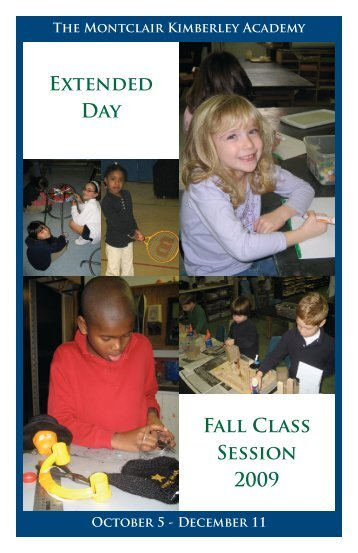 Extended Day Fall Class Session 2009 - Montclair Kimberley ...