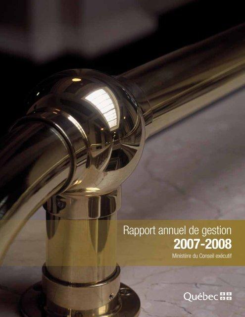Rapport annuel de gestion 2007-2008 - Ministère du Conseil exécutif
