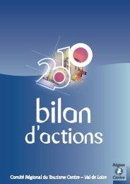 Bilan d'actions 2010 - Val de Loire tourisme