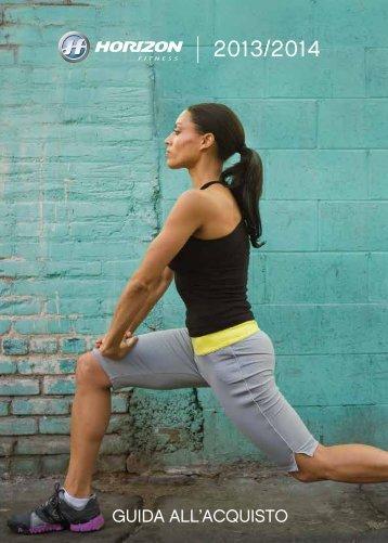 GUIDA ALL'ACQUISTO - Horizon Fitness