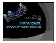 Trisha Basu Cluster 1: Biotechnology 2010 - COSMOS