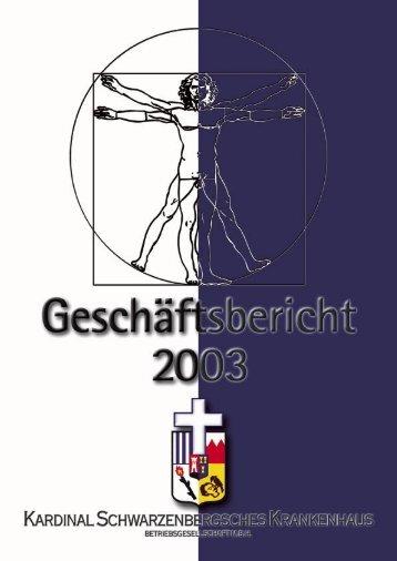 Geschäftsbericht 2003 - Kardinal Schwarzenberg'sches ...