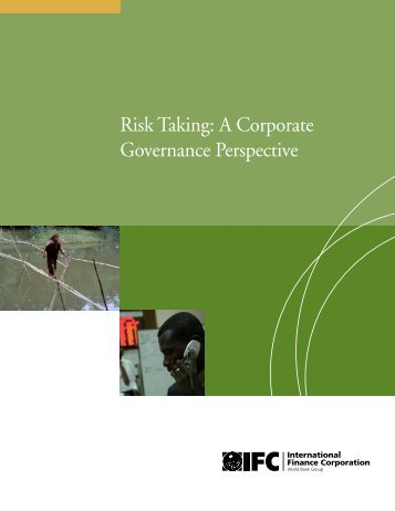 Risk Taking: A Corporate Governance Perspective - IFC