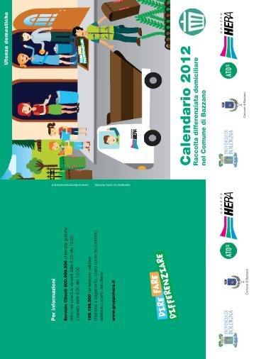 Calendario 2012 Raccolta differenziata domiciliare ... - Il Gruppo Hera