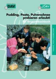 Pudding, Pasta, Pulverschnee probieren erlaubt!