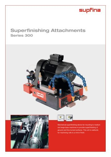 Superfinishing Attachments Series 202 204