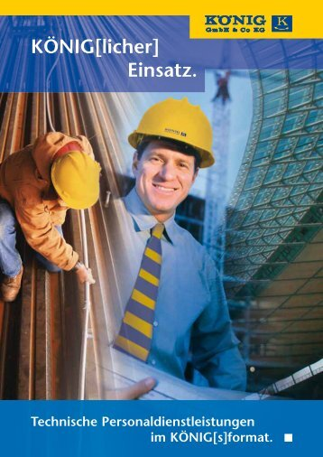 KÖNIG[licher] Einsatz. - KÖNIG GmbH & Co KG