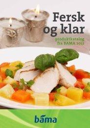Fersk og klar produktkatalog 2012 - Bama