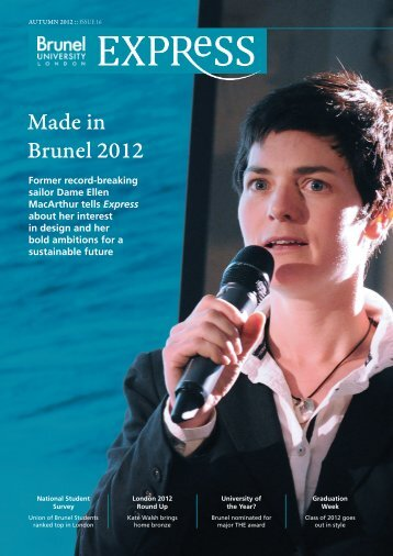 Issue 16 Autumn 2012 - Brunel University