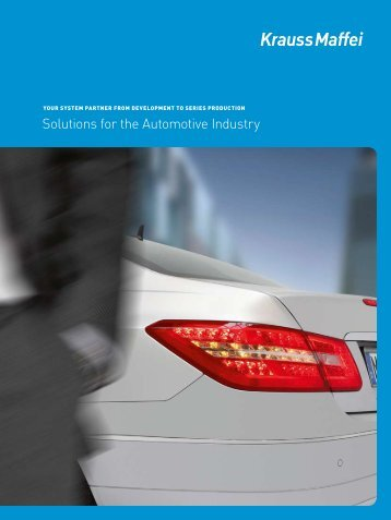 Solutions for the Automotive Industry - Krauss Maffei