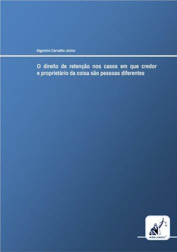 O direito de retenção nos casos em que credor e proprietário da ...