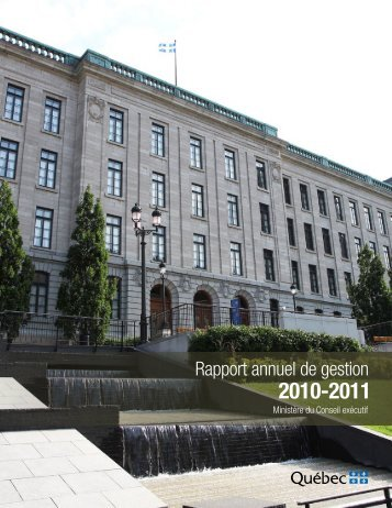 Rapport annuel de gestion 2010-2011 - Conseil exécutif