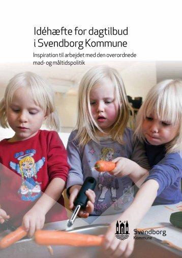 01.02 Bilag Idéhæfte for dagtilbud i Svendborg Kom…