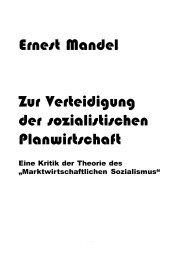 Ernest Mandel Zur Verteidigung der sozialistischen ... - attac Marburg