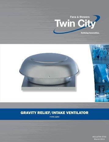 GRAVITY RELIEF/INTAKE VENTILATOR - Twin City Fan & Blower