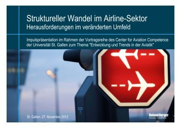 Struktureller Wandel im Airline-Sektor - Roland Berger Strategy ...