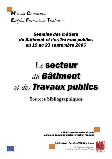Le secteur du Bâtiment et des Travaux publics - Carif Oref Midi ...