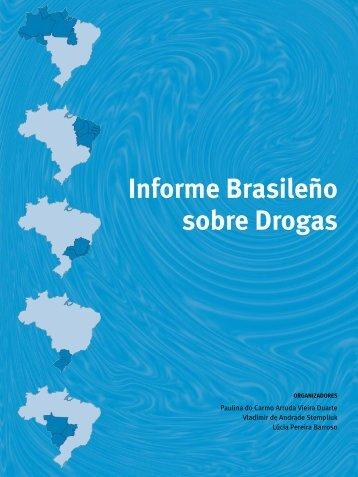 Informe Brasileño sobre Drogas - Observatório Brasileiro de ...