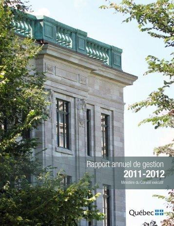 Rapport annuel des gestion 2011-2012 - Ministère du Conseil exécutif