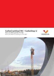 CarboCrackSeal NV / CarboStop U - Minova CarboTech GmbH
